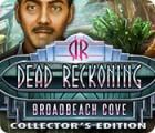 Dead Reckoning: Broadbeach Cove Collector's Edition игра