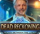 Dead Reckoning: Death Between the Lines игра