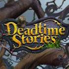Deadtime Stories игра