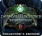 Demon Hunter 3: Revelation Collector's Edition игра