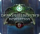 Demon Hunter 3: Revelation игра