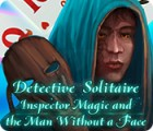 Detective Solitaire: Inspector Magic And The Man Without A Face игра