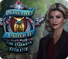 Detectives United II: The Darkest Shrine игра