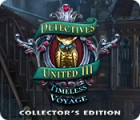 Detectives United III: Timeless Voyage Collector's Edition игра