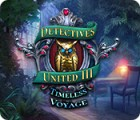 Detectives United III: Timeless Voyage игра