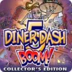 Diner Dash 5: Boom Collector's Edition игра