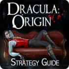 Dracula Origin: Strategy Guide игра