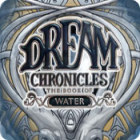Dream Chronicles: The Book of Water игра