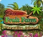 Dream Fruit Farm: Paradise Island игра