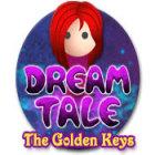 Dream Tale: The Golden Keys игра