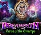 Dreampath: Curse of the Swamps игра