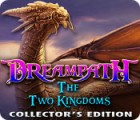 Dreampath: The Two Kingdoms Collector's Edition игра