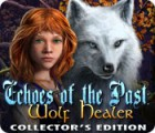 Echoes of the Past: Wolf Healer Collector's Edition игра