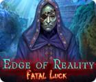 Edge of Reality: Fatal Luck игра