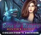 Edge of Reality: Hunter's Legacy Collector's Edition игра