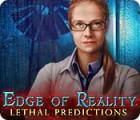 Edge of Reality: Lethal Predictions игра