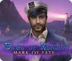 Edge of Reality: Mark of Fate игра