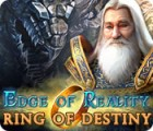 Edge of Reality: Ring of Destiny игра