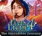 Elven Legend 4: The Incredible Journey игра