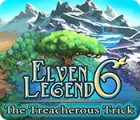 Elven Legend 6: The Treacherous Trick игра
