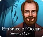 Embrace of Ocean: Story of Hope игра