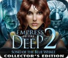 Empress of the Deep 2: Song of the Blue Whale Collector's Edition игра