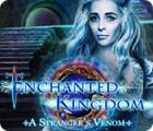 Enchanted Kingdom: A Stranger's Venom игра