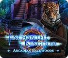 Enchanted Kingdom: Arcadian Backwoods игра