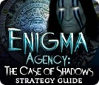 Enigma Agency: The Case of Shadows Strategy Guide игра