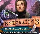 Enigmatis 3: The Shadow of Karkhala Collector's Edition игра