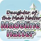Madeline Hatter игра
