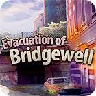 Evacuation Of Bridgewell игра