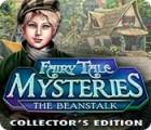 Fairy Tale Mysteries: The Beanstalk Collector's Edition игра