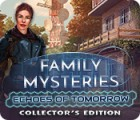 Family Mysteries: Echoes of Tomorrow Collector's Edition игра