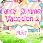 Fancy Summer Vacation игра
