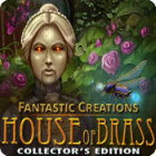 Fantastic Creations: House of Brass Collector's Edition игра