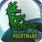 Farm Mystery: The Happy Orchard Nightmare игра