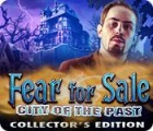 Fear for Sale: City of the Past Collector's Edition игра