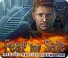 Fear For Sale: Hidden in the Darkness игра