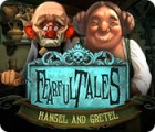 Fearful Tales: Hansel and Gretel игра