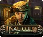 Final Cut: Encore игра