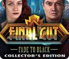 Final Cut: Fade to Black Collector's Edition игра