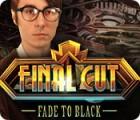 Final Cut: Fade to Black игра