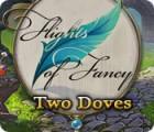 Flights of Fancy: Two Doves игра