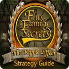 Flux Family Secrets: The Ripple Effect Strategy Guide игра