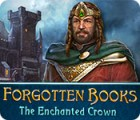 Forgotten Books: The Enchanted Crown игра