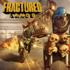 Fractured Lands игра