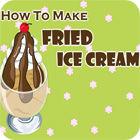 How to Make Fried Ice Cream игра