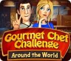 Gourmet Chef Challenge: Around the World игра