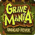 Grave Mania: Undead Fever игра